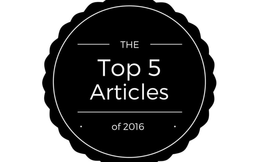 Top 5 Articles of 2016!